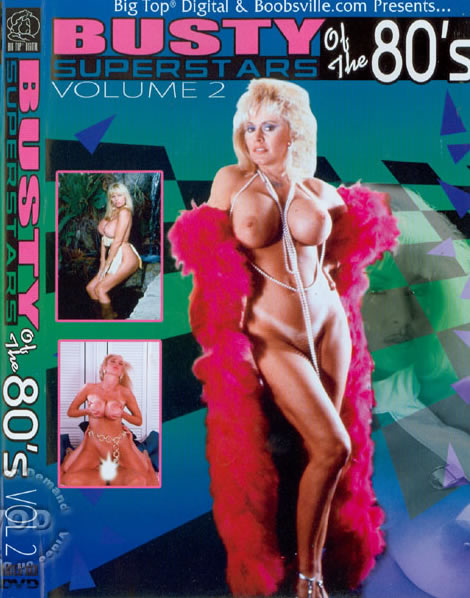 Busty Superstars Of The 80's Volume 2